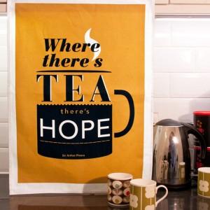 Tea Towel Where There's Tea